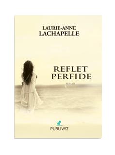 Reflet perfide