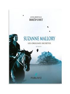 Suzanne Mallory - Les origines secrètes