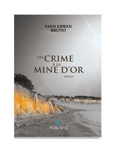 Un crime à la Mine d'or